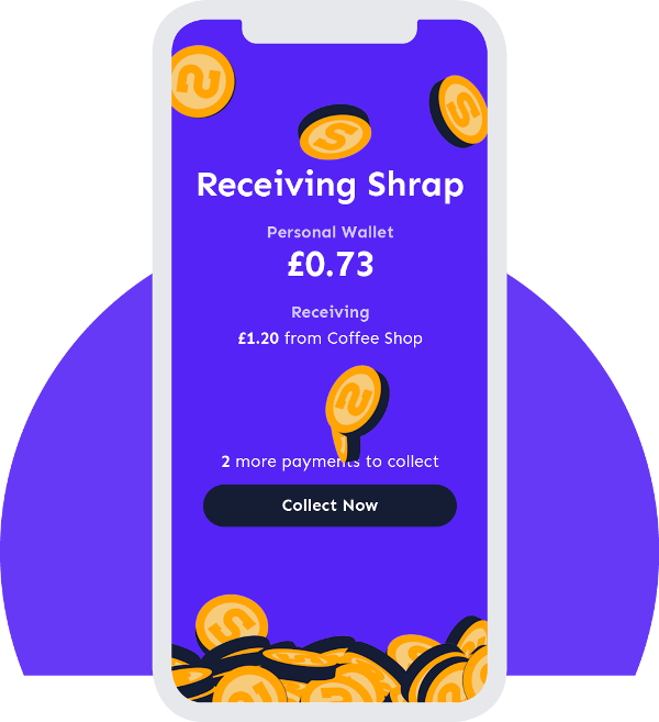 Shrap is your digital coin jar